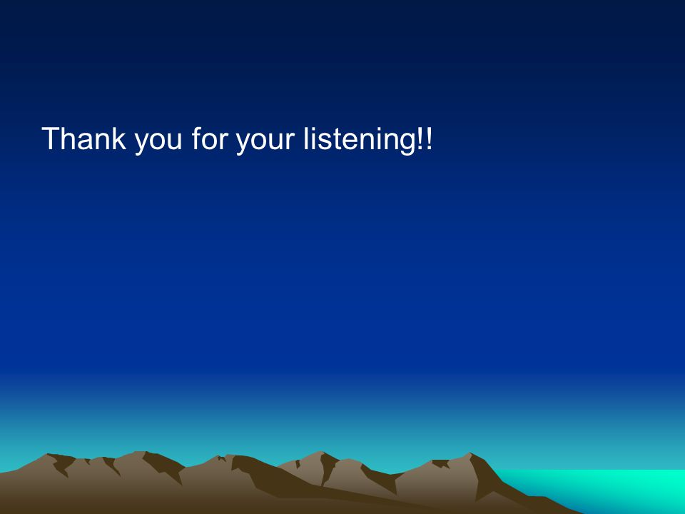 Thank you for your listening!!