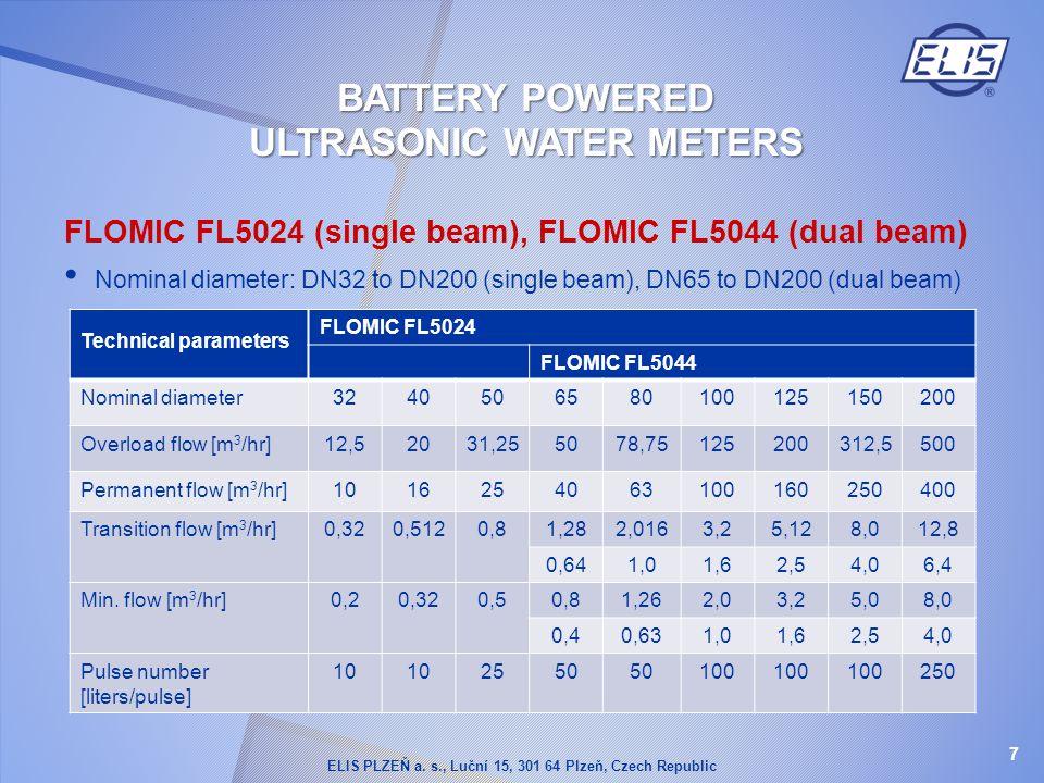 FLOMIC FL5024 (single beam), FLOMIC FL5044 (dual beam) Nominal diameter: DN32 to DN200 (single beam), DN65 to DN200 (dual beam) Technical parameters F