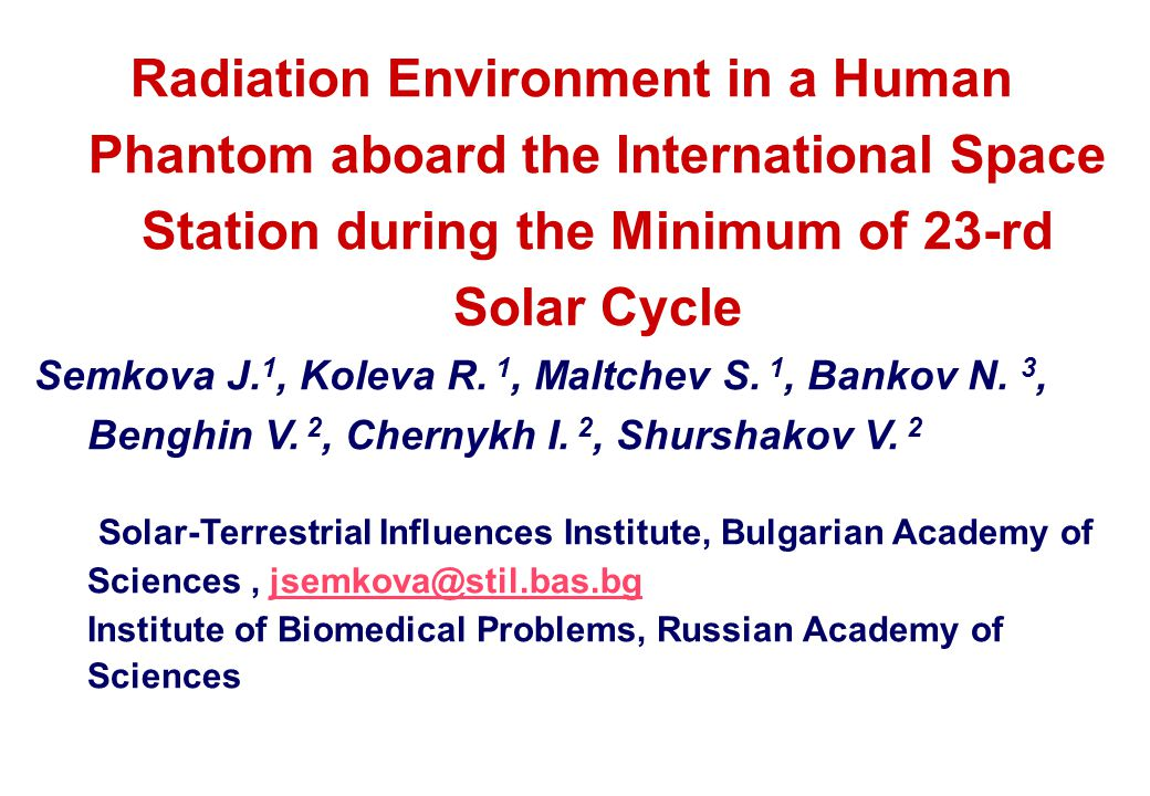 REFERENCES  Semkova J.et al. Adv. Space Res., 45, 2010, No 7, 858- 865.