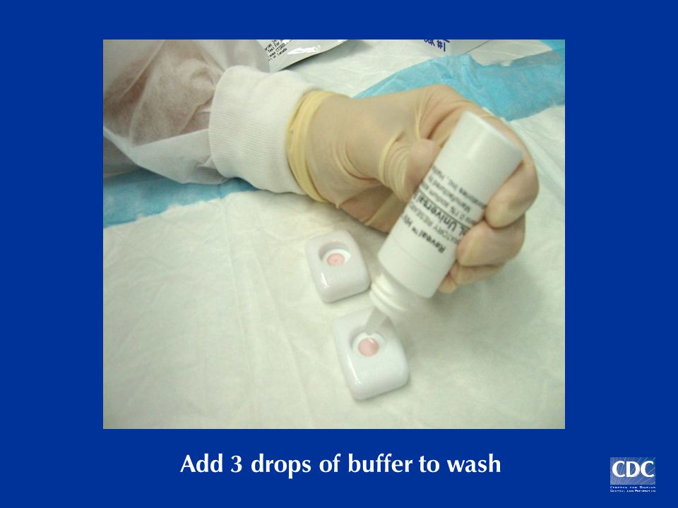 Add 3 drops of buffer to wash