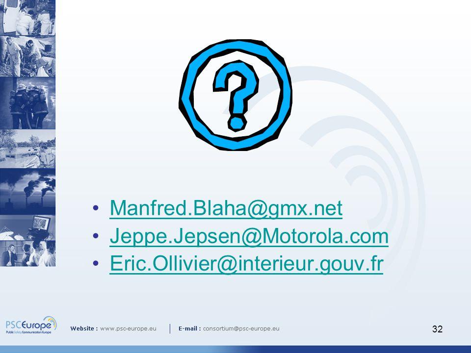 32 Manfred.Blaha@gmx.net Jeppe.Jepsen@Motorola.com Eric.Ollivier@interieur.gouv.fr
