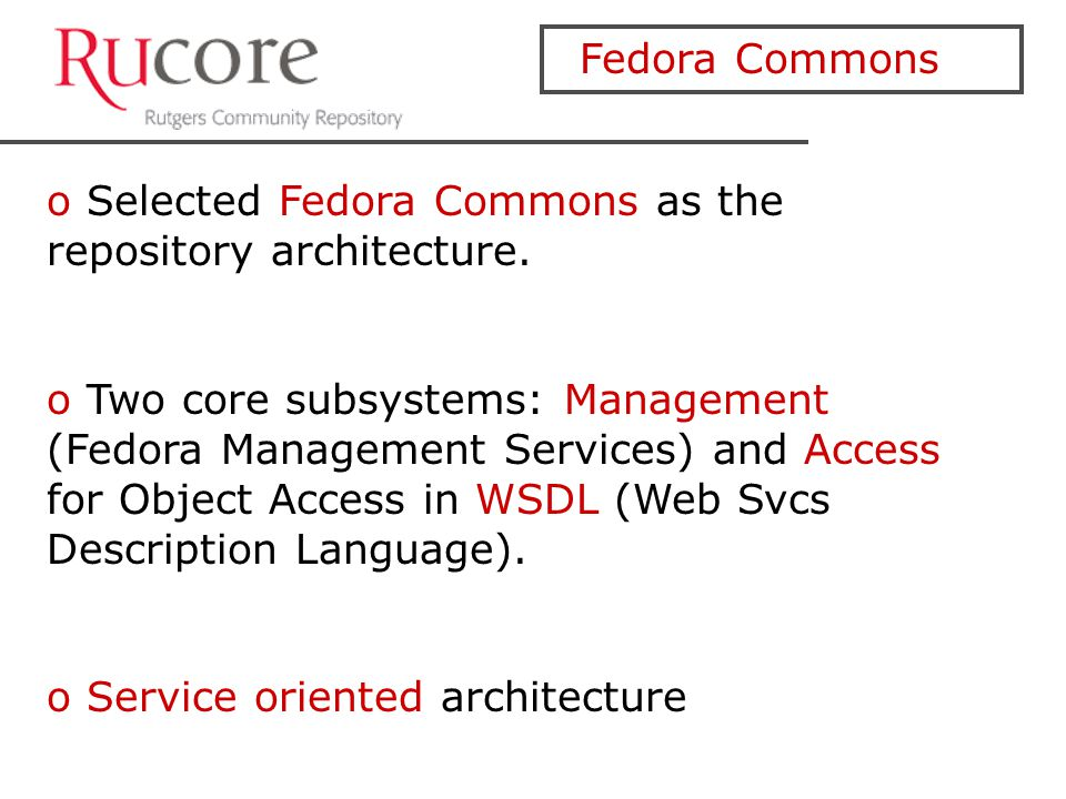 Fedora Commons o Selected Fedora Commons as the repository architecture.