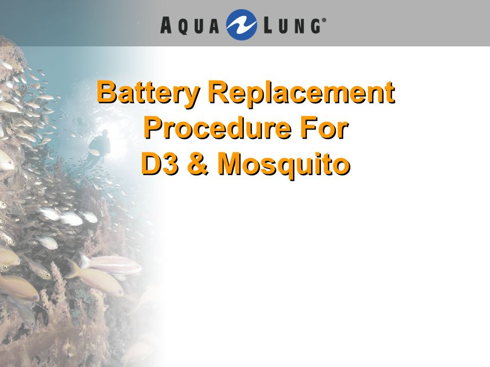 Battery Replacement Procedure For D3 & Mosquito