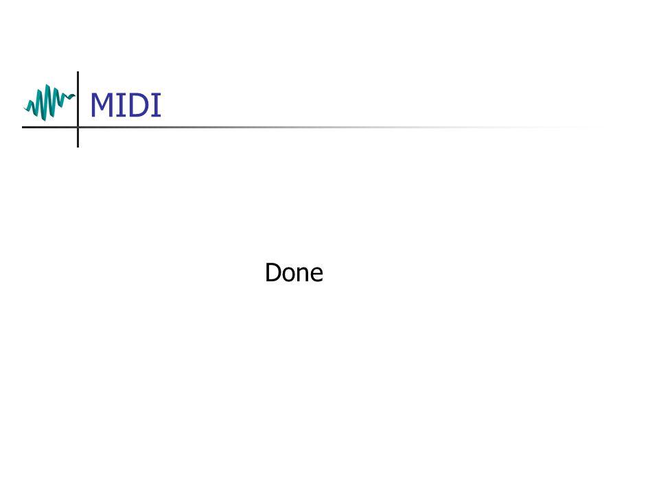 MIDI Done