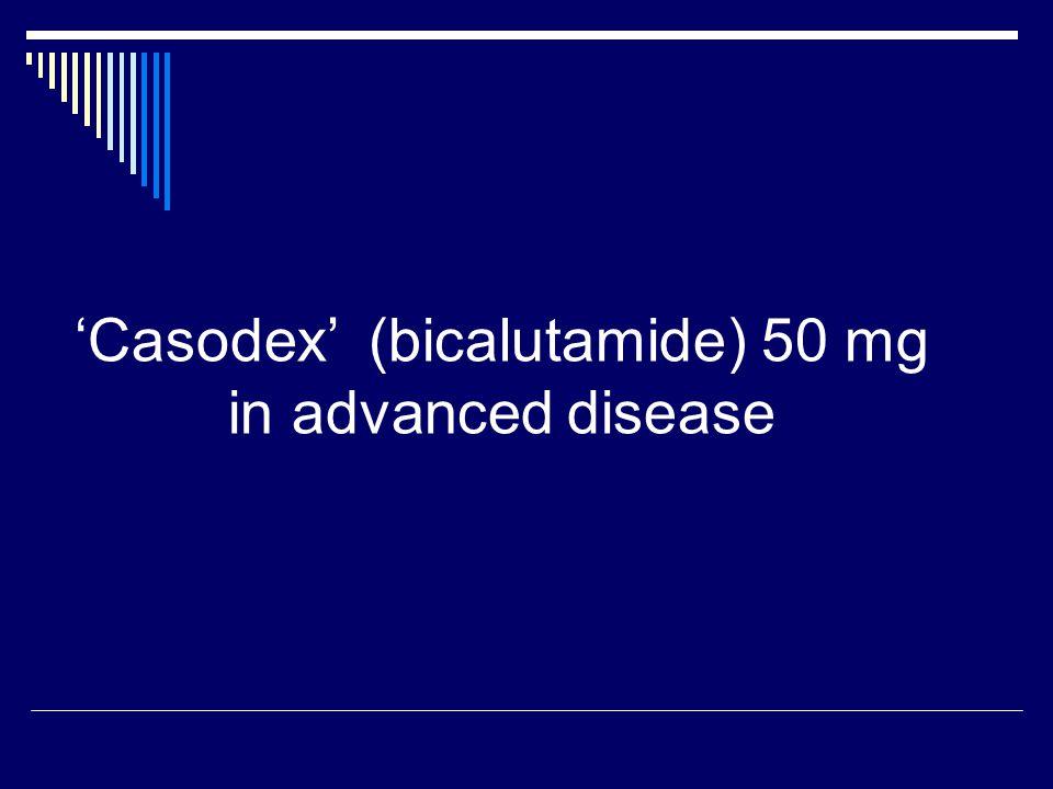 'Casodex' (bicalutamide) 50 mg in advanced disease