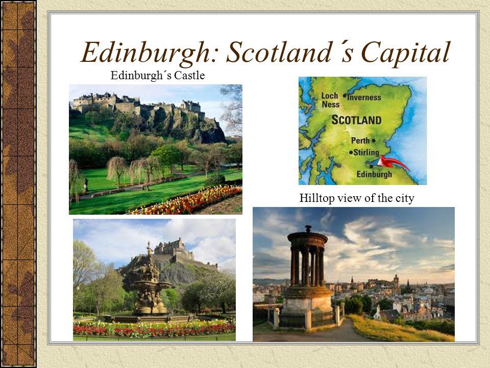 Edinburgh: Scotland´s Capital Edinburgh´s Castle Hilltop view of the city