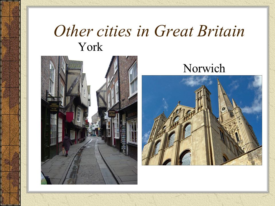 Other cities in Great Britain York Norwich