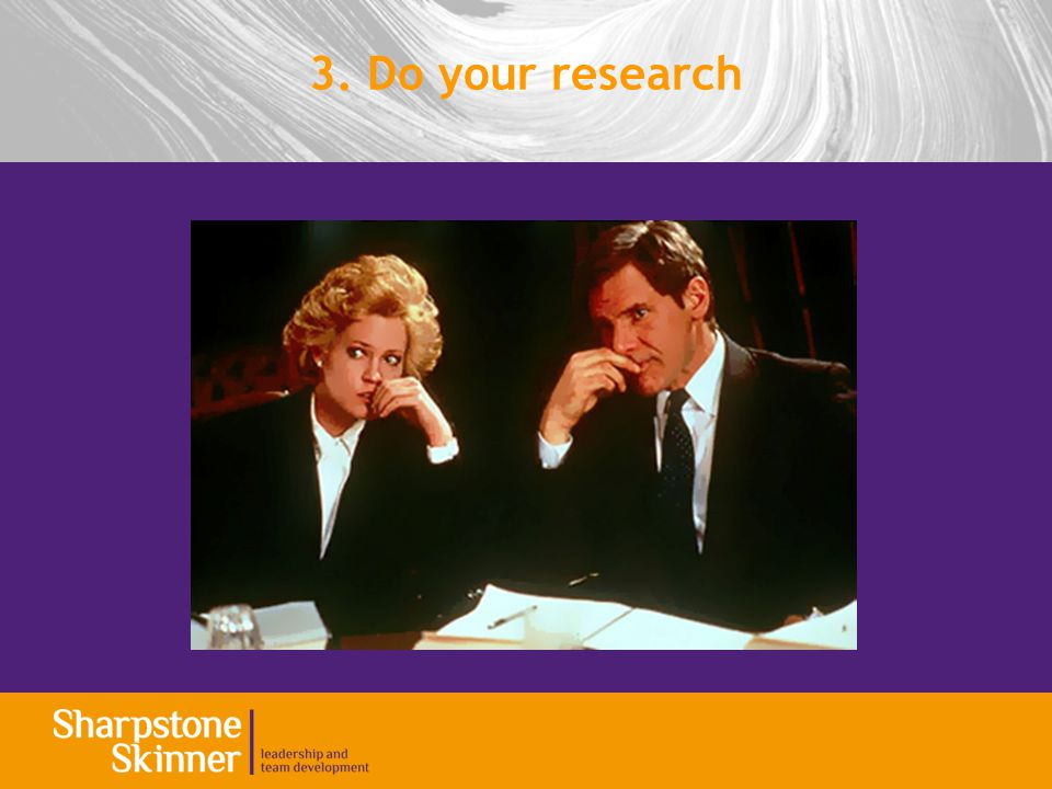 3. Do your research