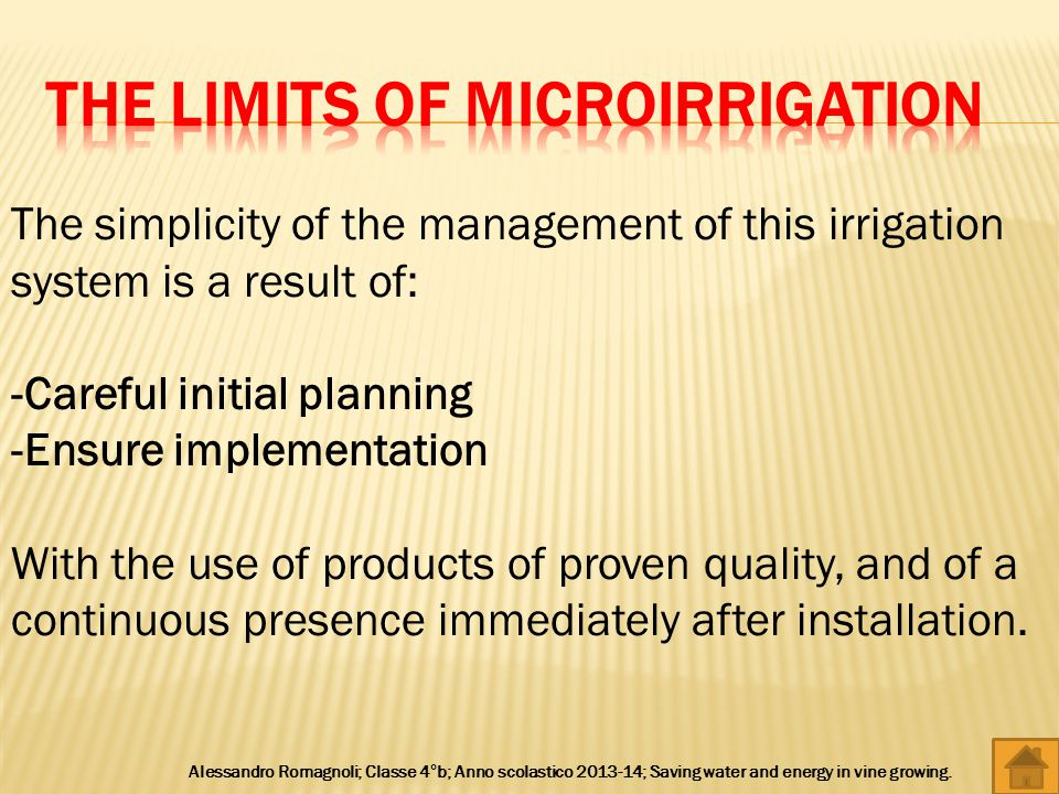 The simplicity of the management of this irrigation system is a result of: -Careful initial planning -Ensure implementation With the use of products of proven quality, and of a continuous presence immediately after installation.