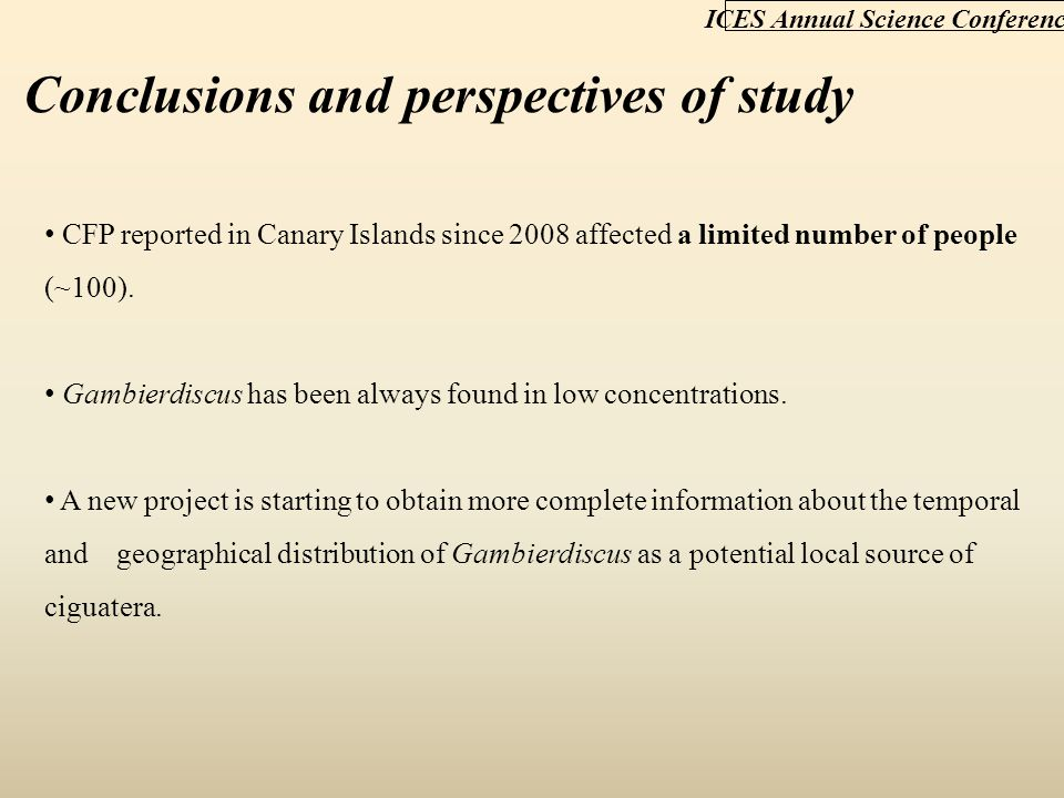 Conclusions and perspectives of study ICES Annual Science Conference CFP reported in Canary Islands since 2008 affected a limited number of people (~100).