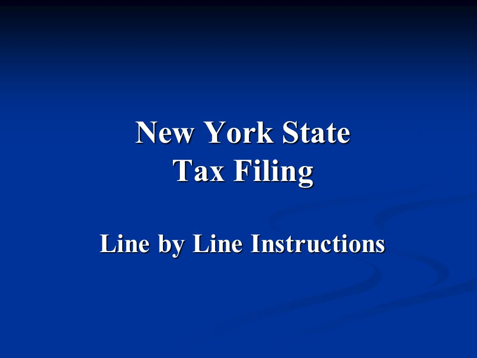 New York State Tax Filing Line by Line Instructions