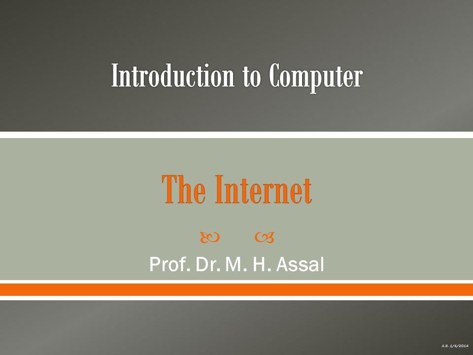 Prof. Dr. M. H. Assal A.S. 1/4/2014