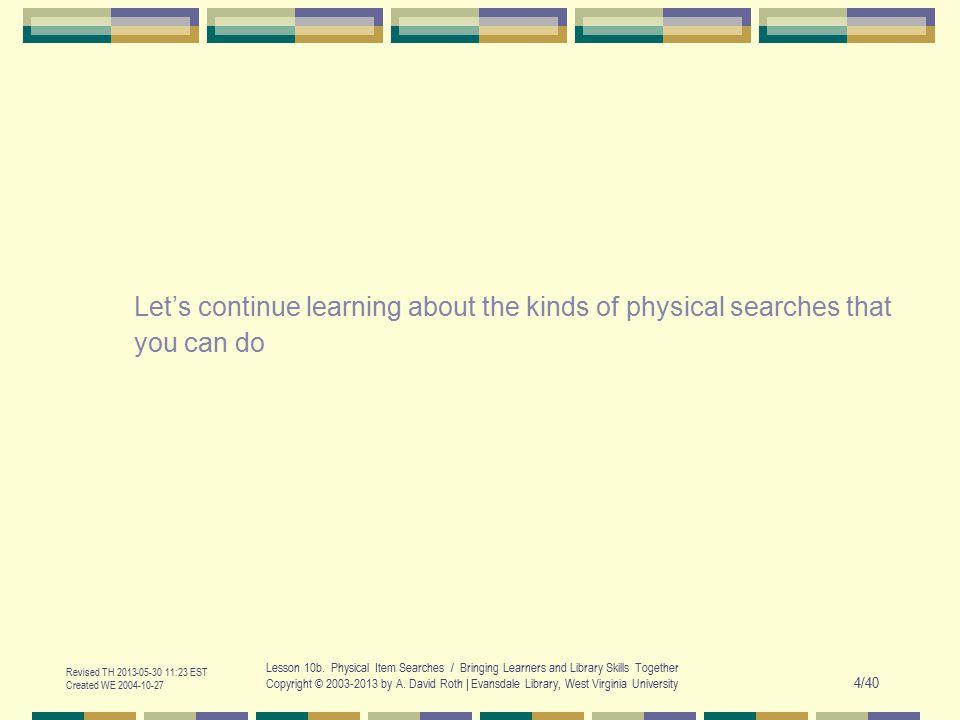 Revised TH 2013-05-30 11:23 EST Created WE 2004-10-27 Lesson 10b.