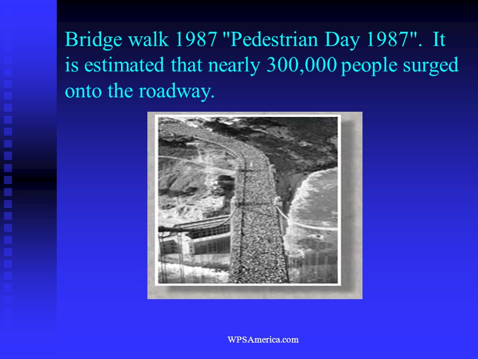 WPSAmerica.com Bridge walk 1987