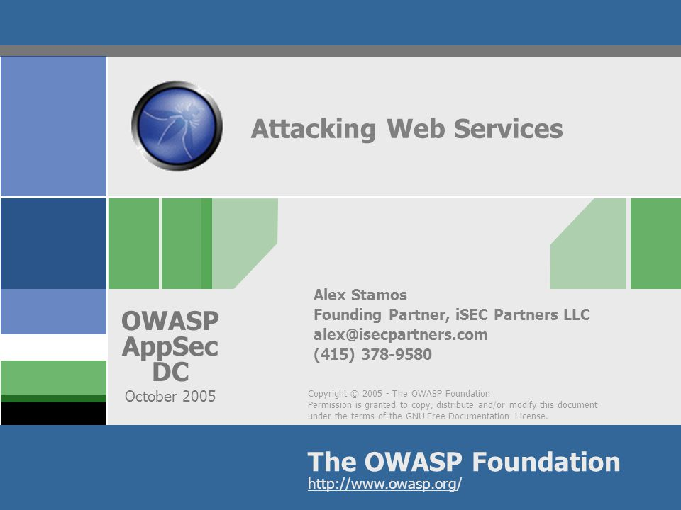 OWASP AppSec DC 2005 32 Example SOAP Message Spot the attack.