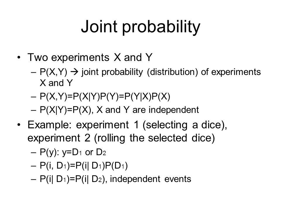 Entropy Probabilities distributions P(x i ) over K events H(x)=-  P(x i ) log P(x i ) –Maximized for uniform distribution P(x i )=1/K –A measure of average uncertainty