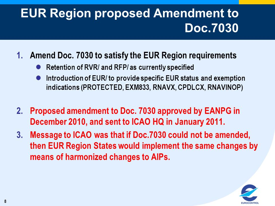 8 EUR Region proposed Amendment to Doc.7030 1.Amend Doc.