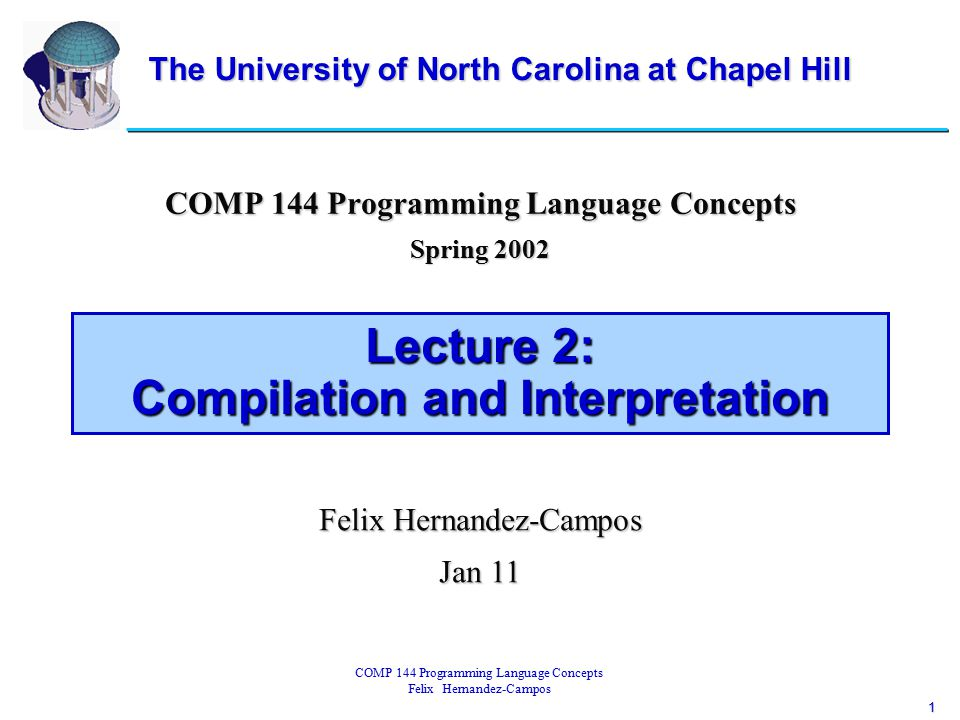 12 COMP 144 Programming Language Concepts Felix Hernandez-Campos Lexical Analysis Tokens:Tokens: id = letter ( letter | digit ) * [ except read and write ] literal = digit digit * := , + , - , * , / , ( , ) $$$ [end of file]