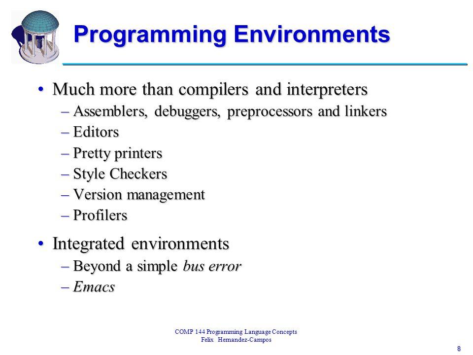 9 COMP 144 Programming Language Concepts Felix Hernandez-Campos Overview of Compilation program gcd(input, output); var i, j: integer; begin read(i, j); while i <> j do if i > j then i := i – j; else j := j – i; writeln(i)end.
