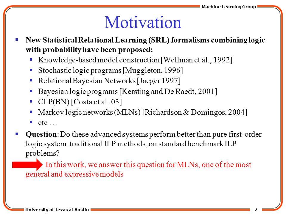 3 University of Texas at Austin Machine Learning Group Background
