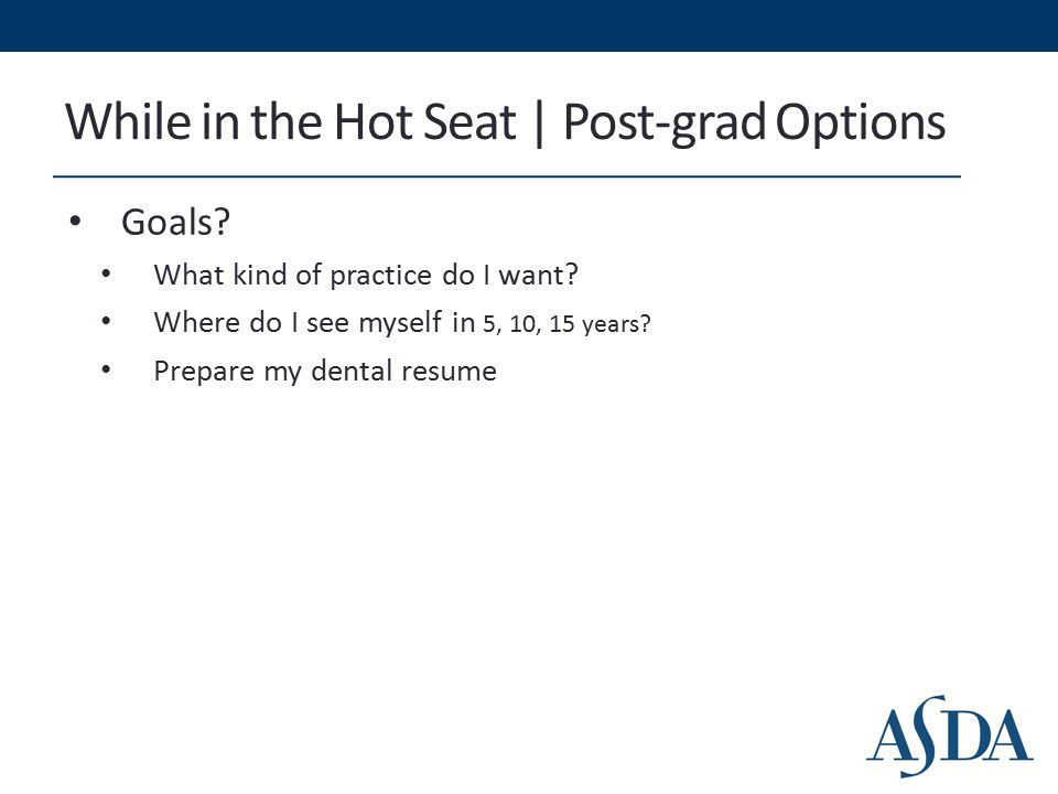 While in the Hot Seat | Post-grad Options Goals. What kind of practice do I want.