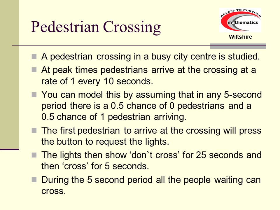 Wiltshire Pedestrian Crossing A pedestrian crossing in a busy city centre is studied.