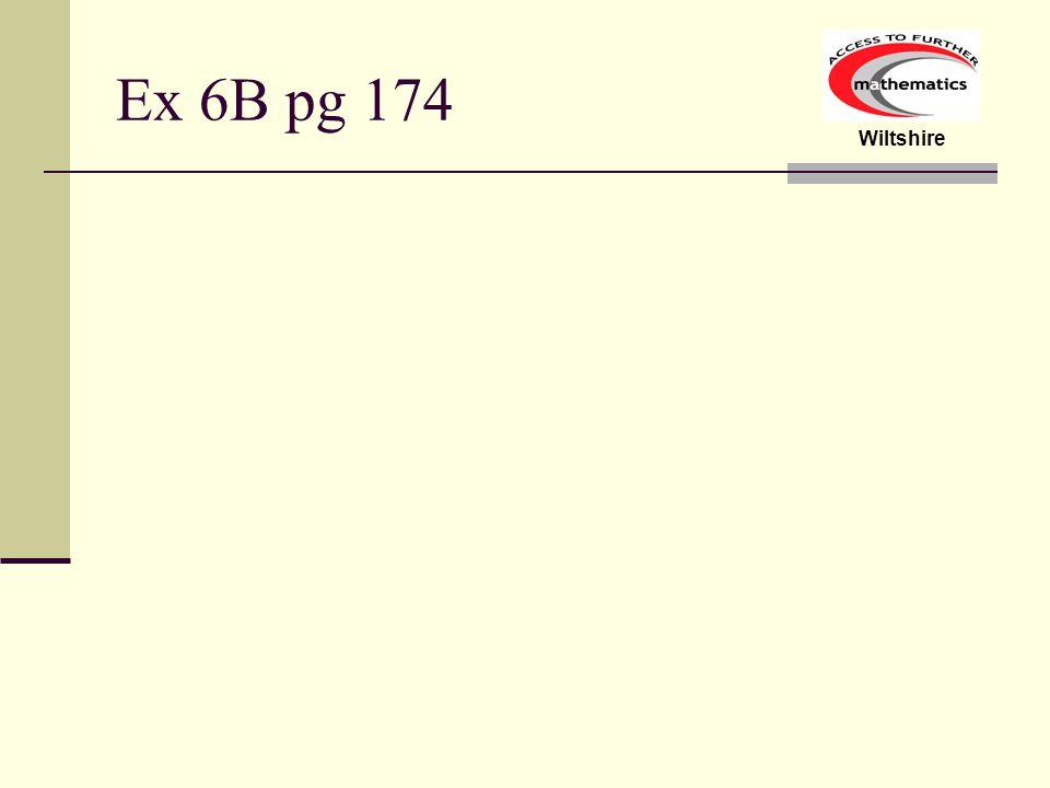 Wiltshire Ex 6B pg 174