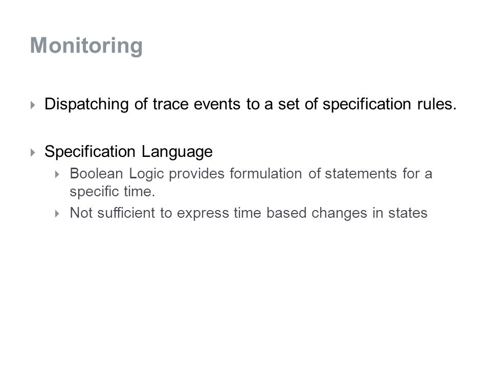  Dispatching of trace events to a set of specification rules.
