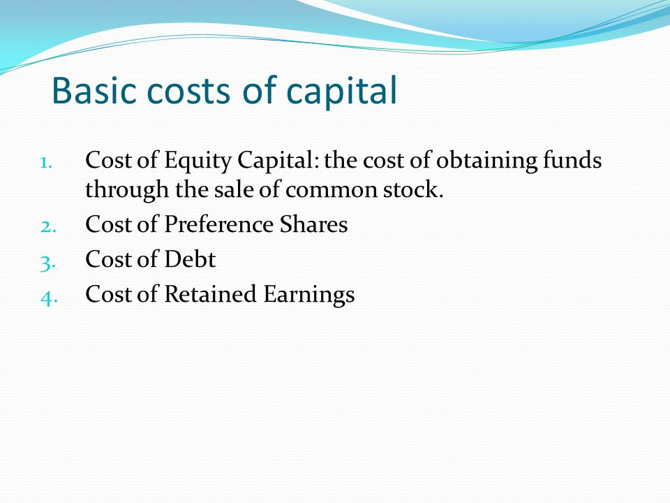 Cost of Equity Capital Ke is defined as the minimum rate of return that a firm must earn on the equity-financed portion of an investment project in order to leave unchanged the market price of the shares.