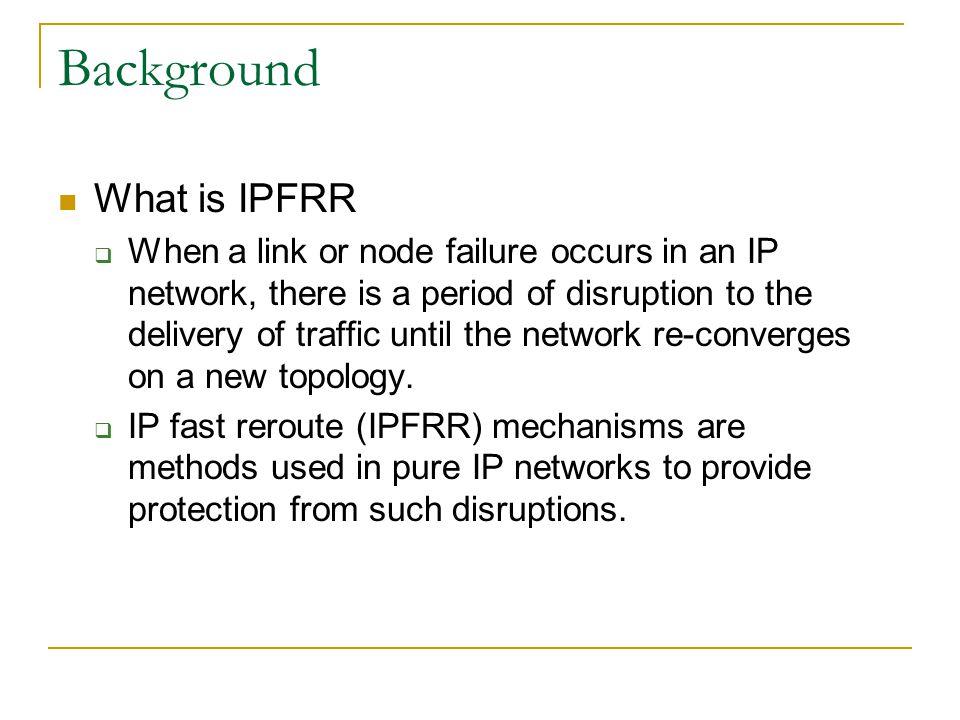 Background – Main stream mechanisms LFA: (in RFC 5286).