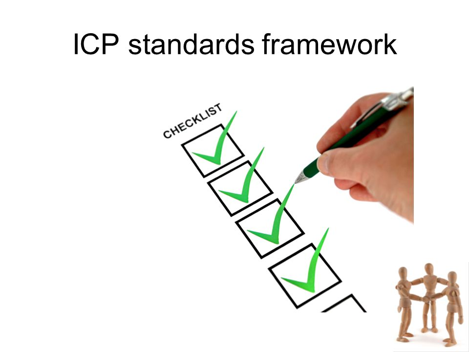 ICP standards framework