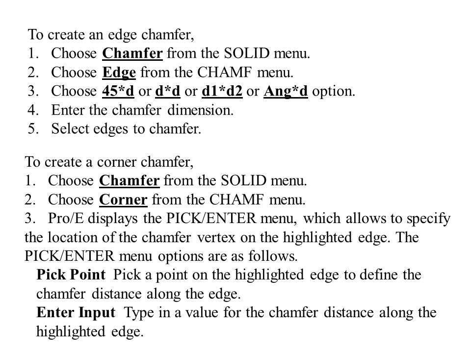 4.Pick or enter values to describe the chamfer lengths along the edge.