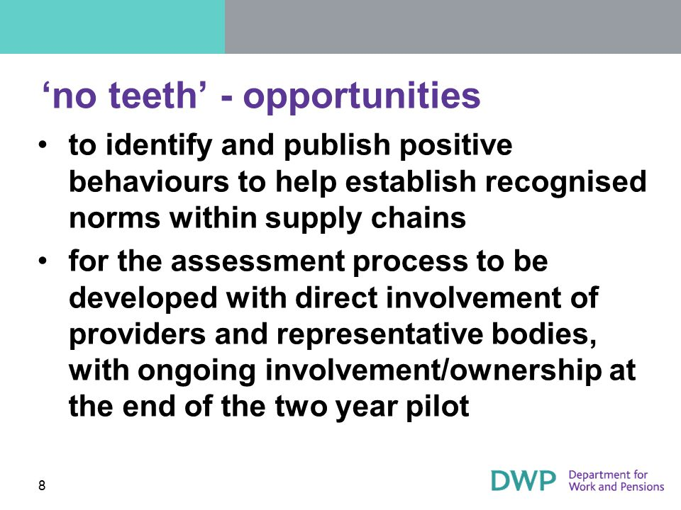 'no teeth' - opportunities to identify and publish positive behaviours to help establish recognised norms within supply chains for the assessment proc