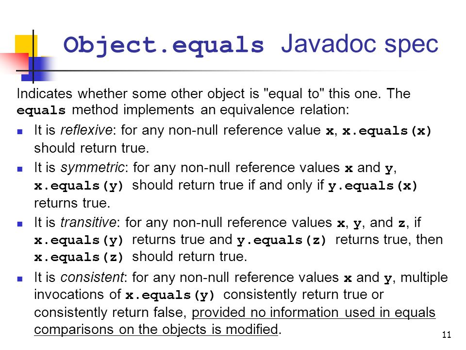 Object.equals Javadoc spec Indicates whether some other object is