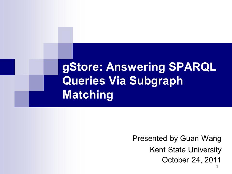 2 Outline RDF & SPARQL Previous Solutions for SPARQL Queries Overview of gStore Encoding Technique VS*-tree & Query Algorithm Experiments Conclusions