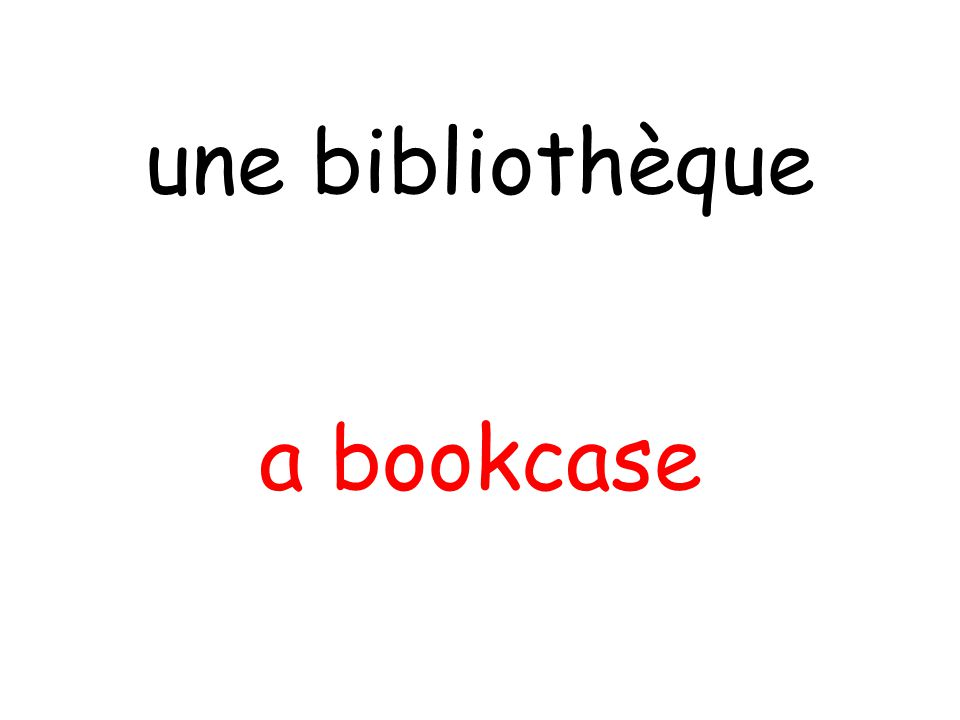 a bookcase une bibliothèque