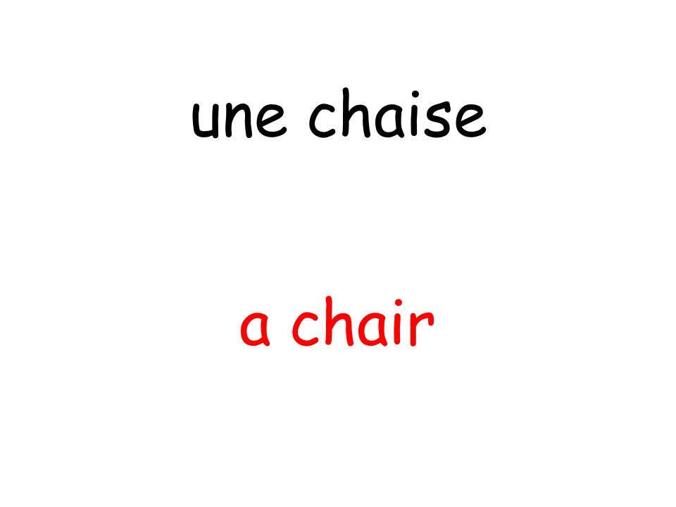 a chair une chaise