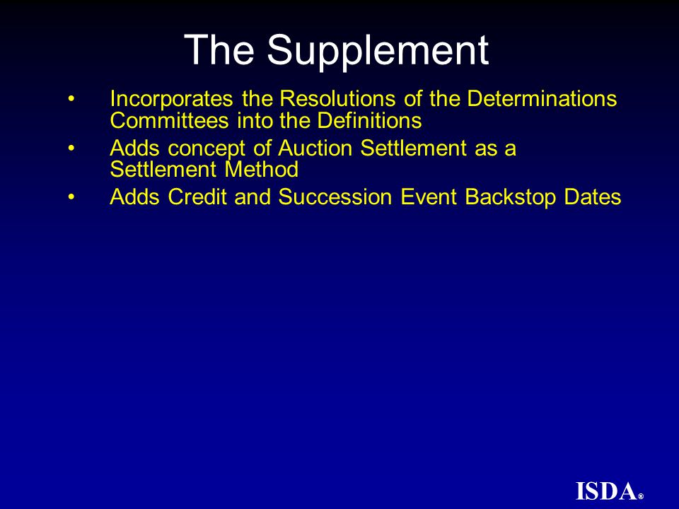 ISDA ® The Determinations Committee Rules Structure of the Determinations Committees A DC will be formed for each of the Regions