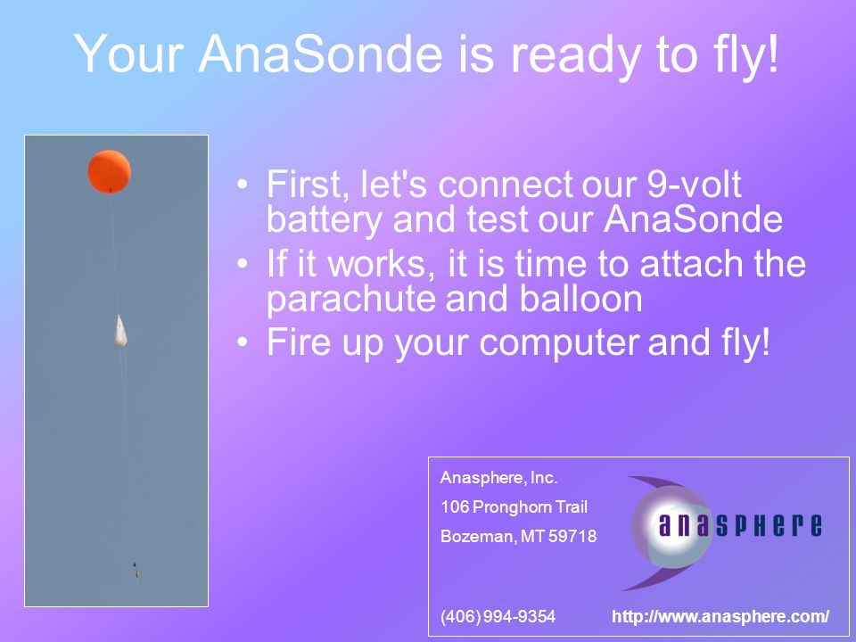 Your AnaSonde is ready to fly.
