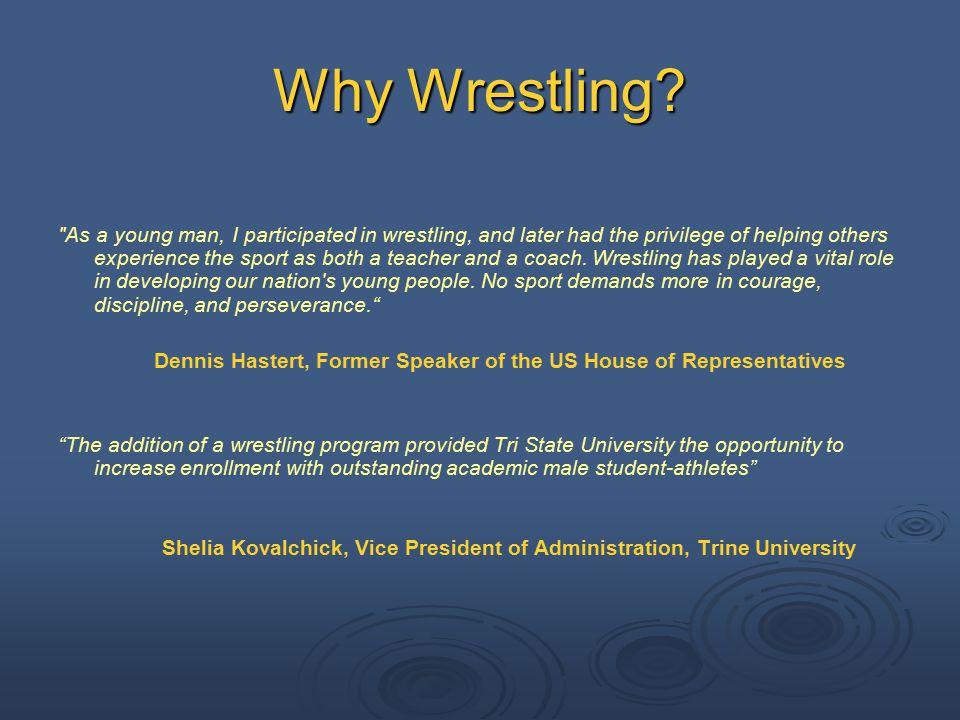Why Wrestling.