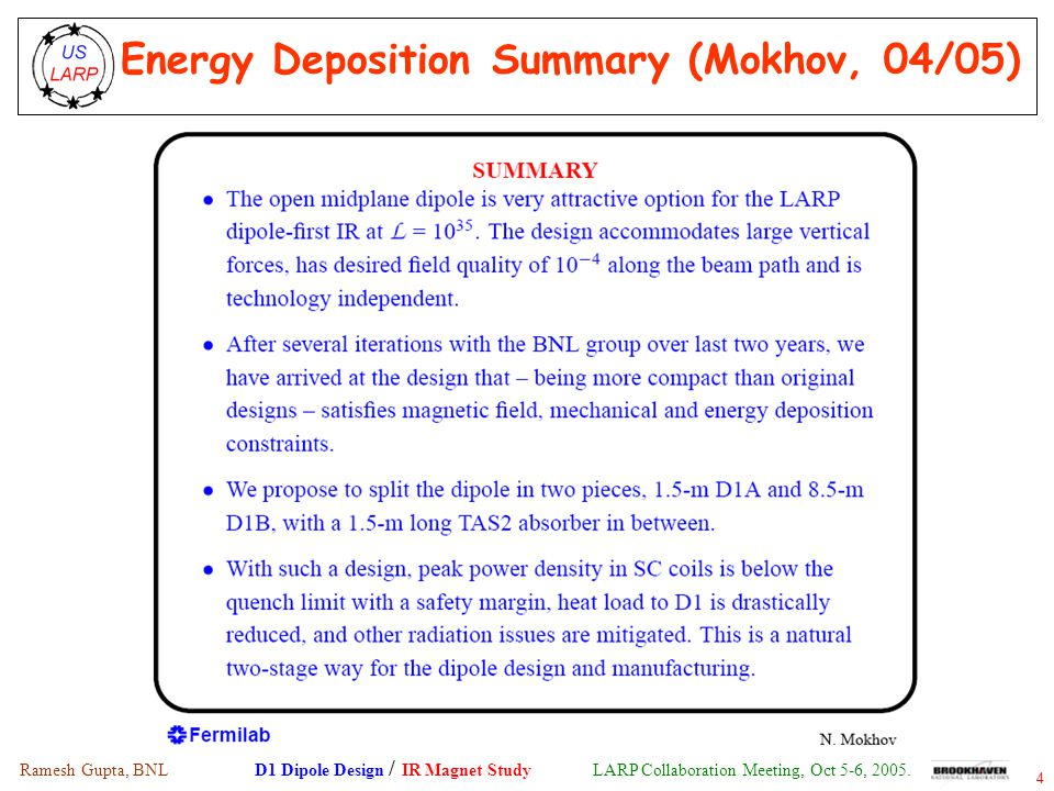 Ramesh Gupta, BNL D1 Dipole Design / IR Magnet Study LARP Collaboration Meeting, Oct 5-6, 2005.