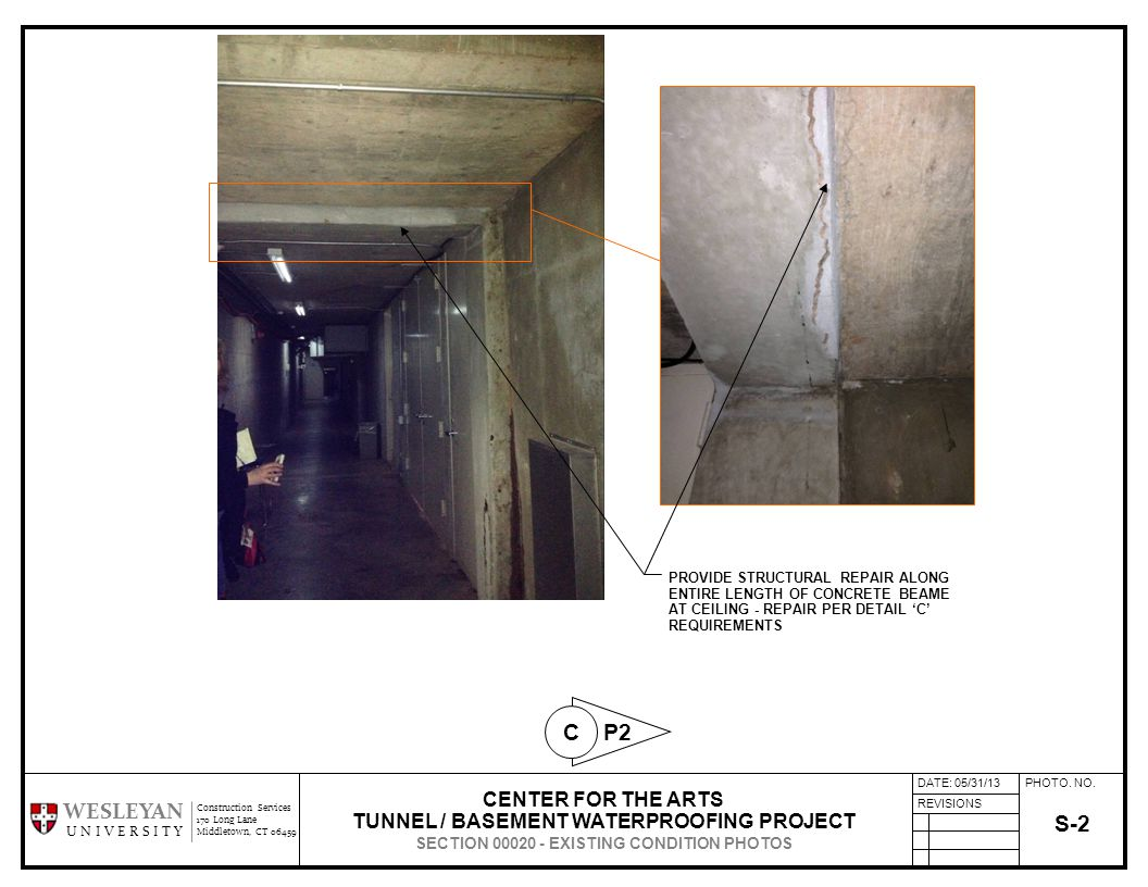 PHOTO. NO. REVISIONS Construction Services 170 Long Lane Middletown, CT 06459 WESLEYAN U N I V E R S I T Y S-2 CENTER FOR THE ARTS TUNNEL / BASEMENT W