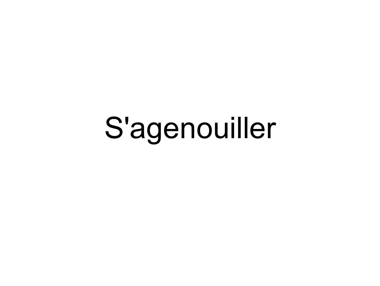 S agenouiller