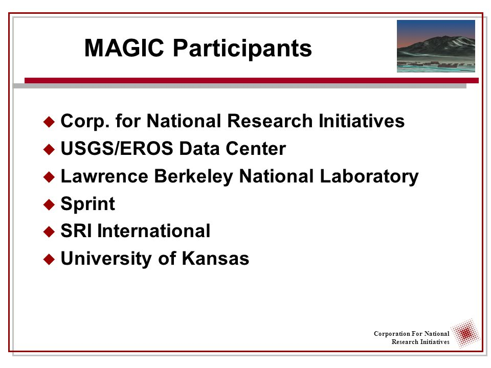 Corporation For National Research Initiatives MAGIC Participants  Corp.