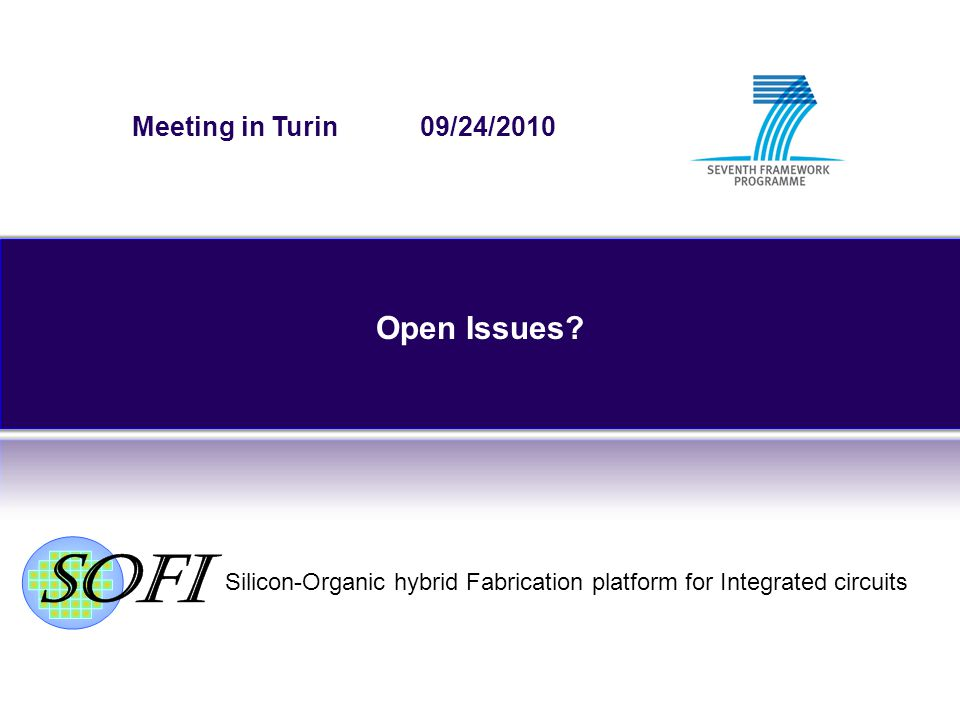 Silicon-Organic hybrid Fabrication platform for Integrated circuits Open Issues.
