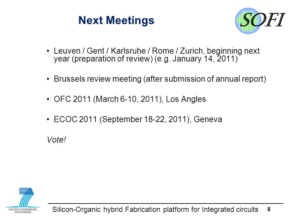 Silicon-Organic hybrid Fabrication platform for Integrated circuits Partner Presentations Meeting in Turin09/24/2010