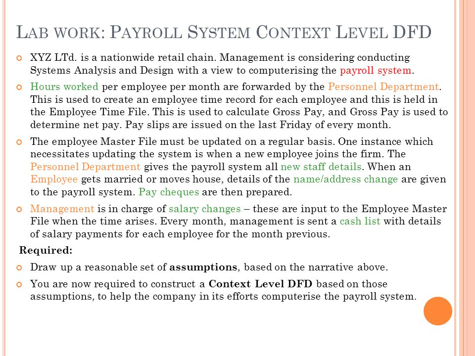 L AB WORK : P AYROLL S YSTEM C ONTEXT L EVEL DFD XYZ LTd.