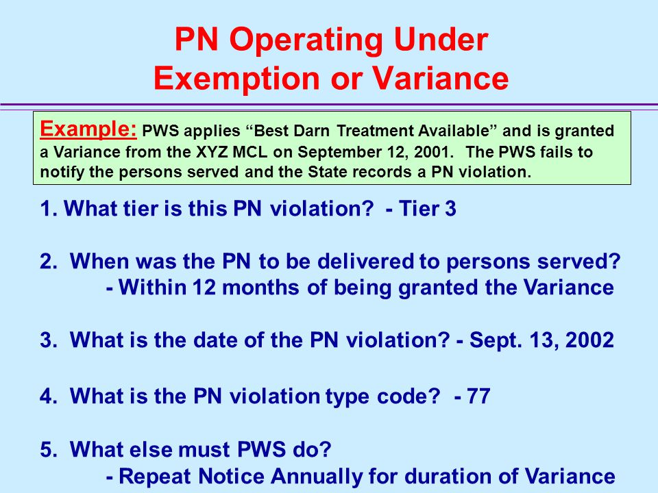 PN Operating Under Exemption or Variance 1.What tier is this PN violation.