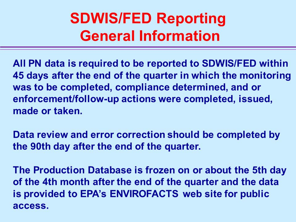 PP NN SDWIS/FED Reporting General Information