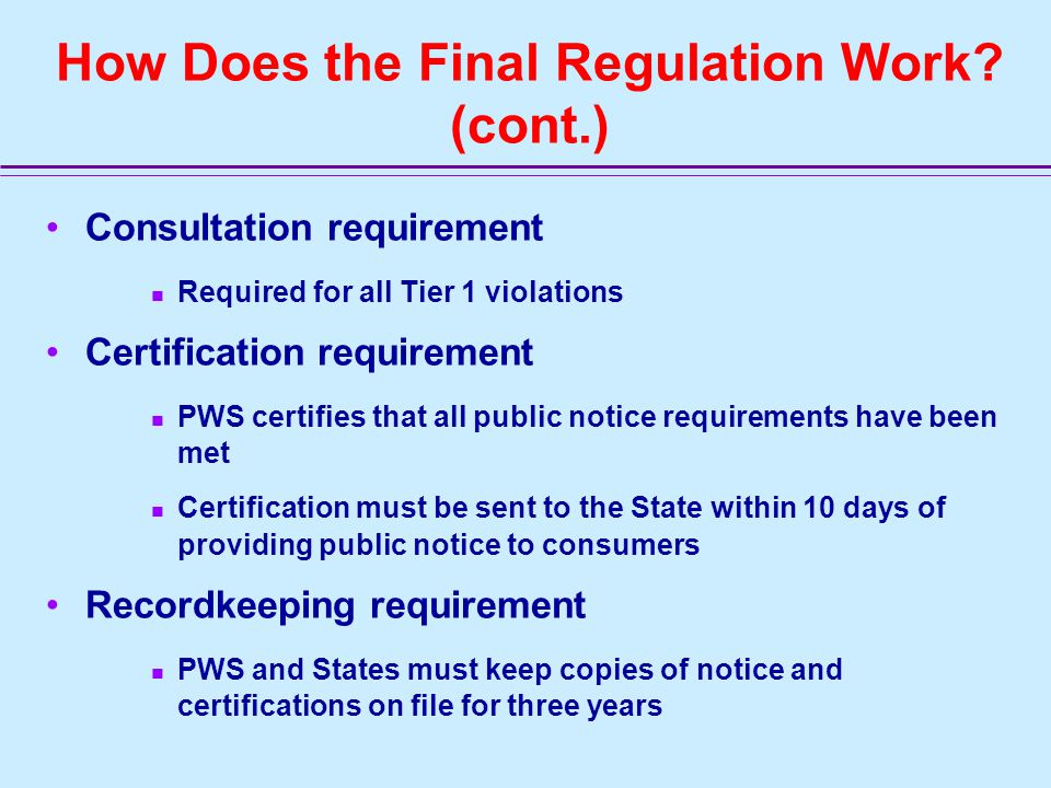 How Does the Final Regulation Work.
